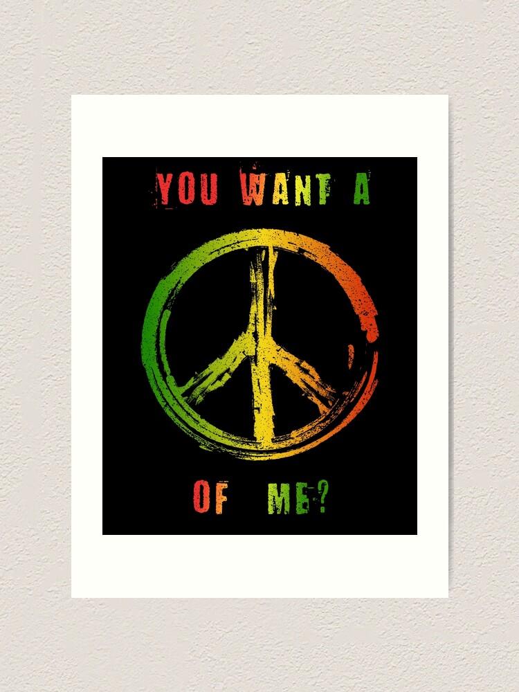Alternate view of You Want A Peace Of Me Rasta Flag Peace Sign Reggae Dreads Art Print