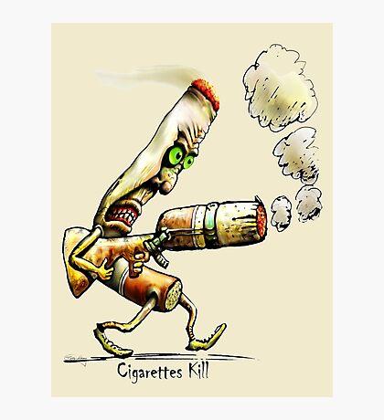 Cigarettes Kill Photographic Print