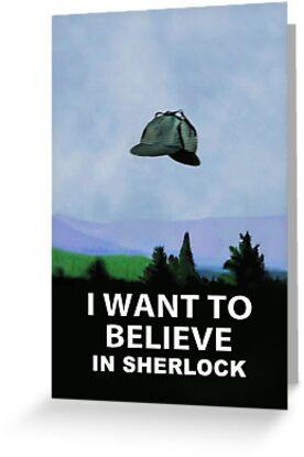 I Want To Believe In Sherlock by flyingpantaloon