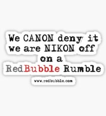 RB Rumble shirt ~ Canon deny (Black text) Sticker