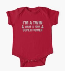 I'm A Twin What Is Your Super Power One Piece - Short Sleeve