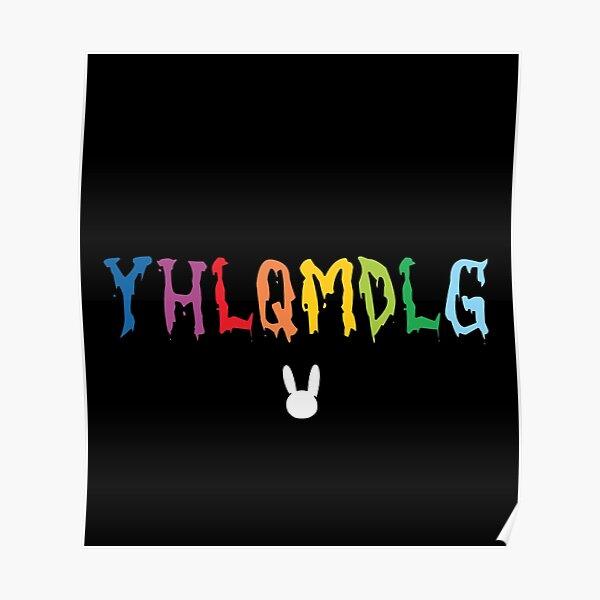 Yhlqmdlg Bad Bunny Poster By Blazikin Redbubble