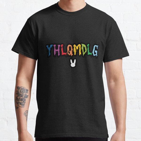 YHLQMDLG - Bad Bunny Classic T-Shirt