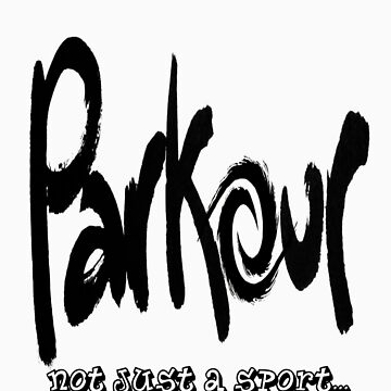 Parkour - Way of life by TheMagicBoy891