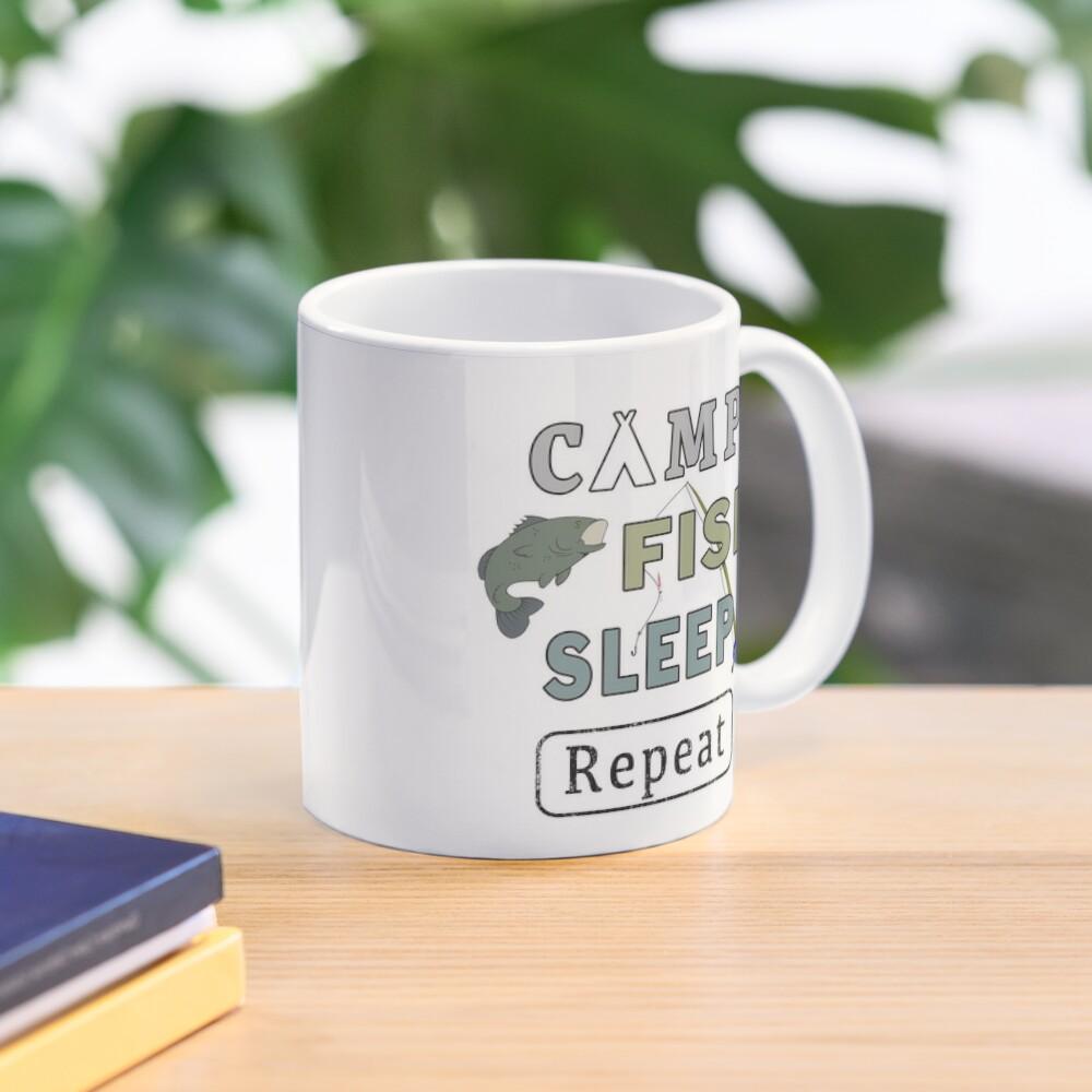 Camp Fish Sleep Repeat Campground Charter Slumber. Mug