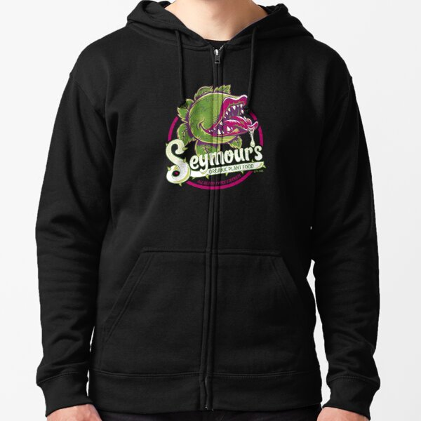 Seymour's Organic Plant Food - musical theatre - vintage - cult movie Zipped Hoodie