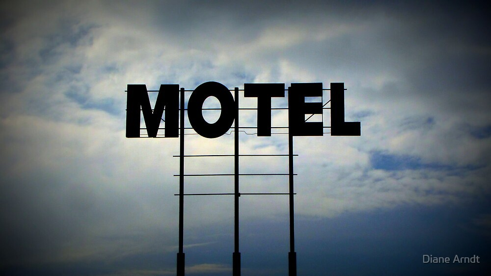 The Big Motel In The Sky by Diane Arndt