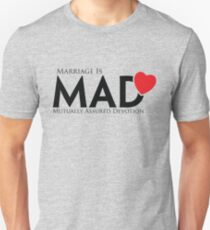 MAD MARRIAGE - Black Unisex T-Shirt