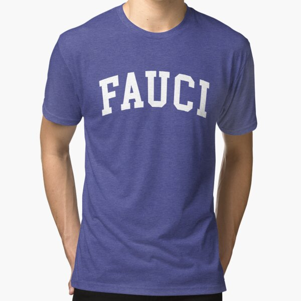Fauci University Tri-blend T-Shirt