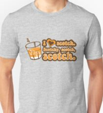 I love Scotch! T-Shirt
