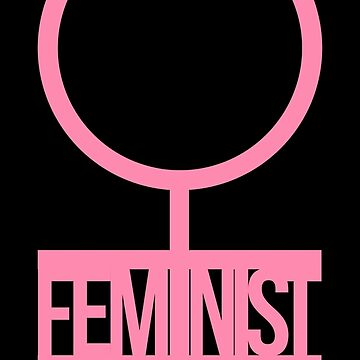 feminist by OnyxMayMay