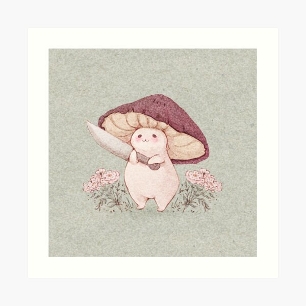 Let me see what you have little Mushroom (no text) Art Print