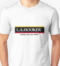 L.A. Hooker - Nobody does you better Slim Fit T-Shirt