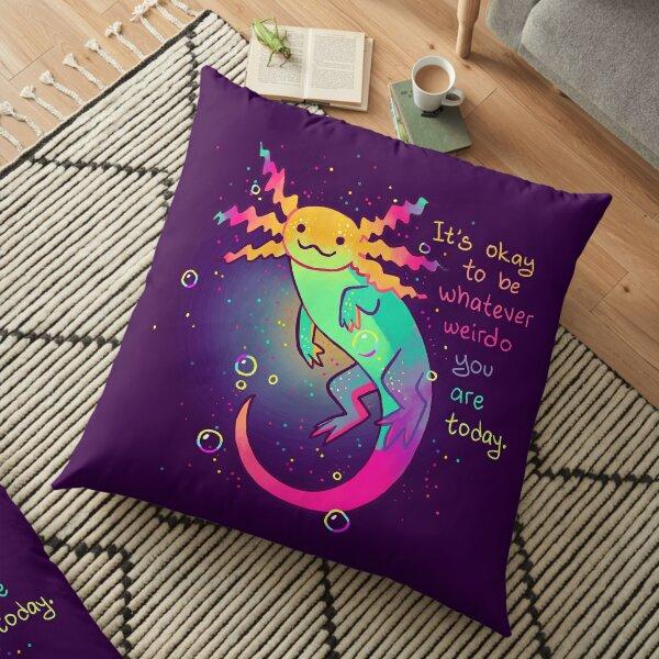 """""""Está bien ser lo raro que eres hoy"""" Rainbow Axolotl Cojines de suelo"""