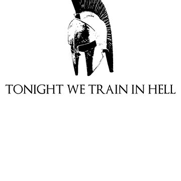 Tonight We Train In Hell ! by Hozukimaru