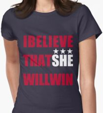 I Beliveve that SHE will win! T-Shirt