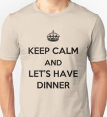Keep Calm and Let's Have Dinner (dark text) T-Shirt