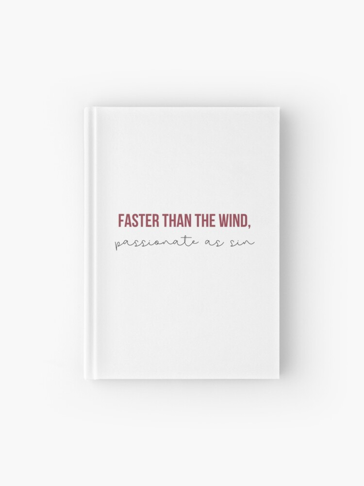 Faster Than The Wind Passionate As Sin Taylor Swift Red Album Lyrics Hardcover Journal By Bombalurina Redbubble