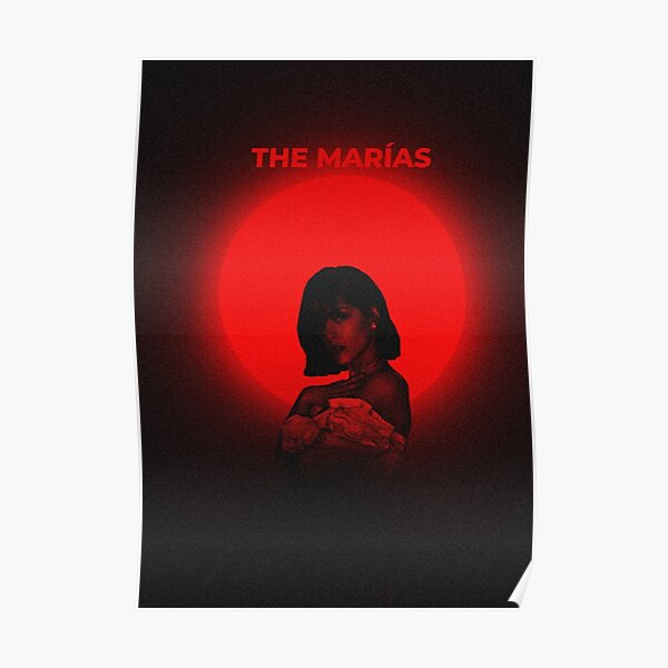 The Marias Dark Art Poster