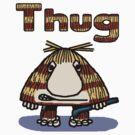 Thug by GeekCupcake