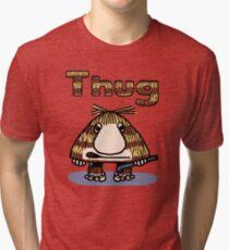 Thug Tri-blend T-Shirt