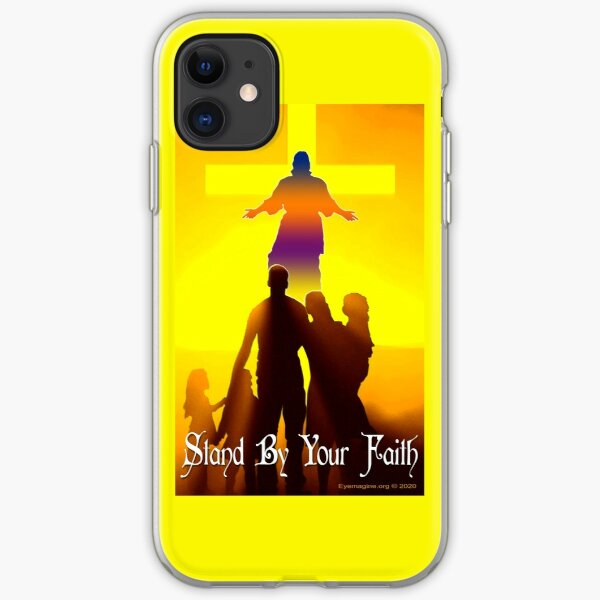 Stand By Your Faith iPhone Soft Case