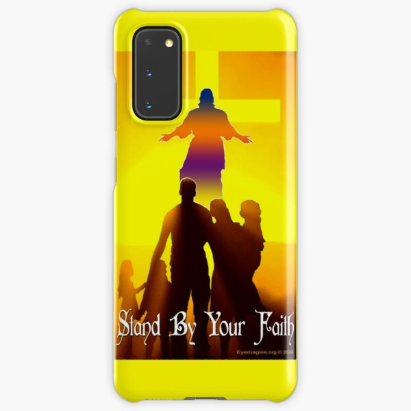 Stand By Your Faith Samsung Galaxy Snap Case