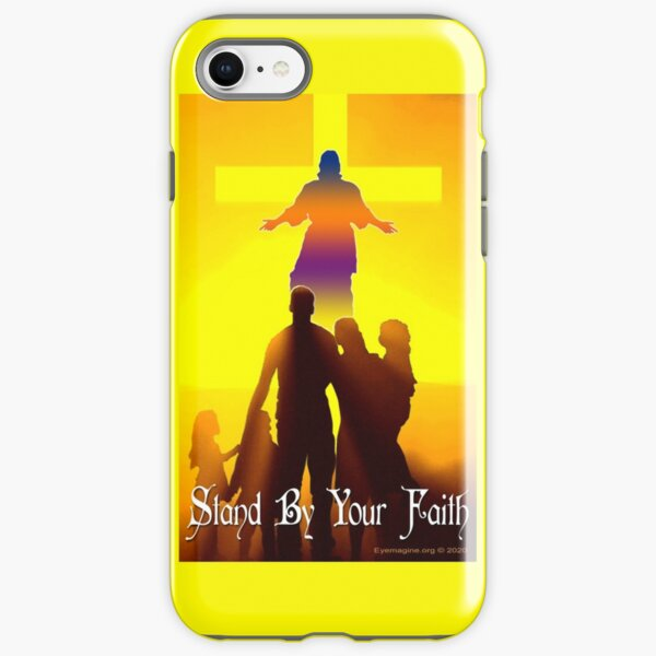 Stand By Your Faith iPhone Tough Case