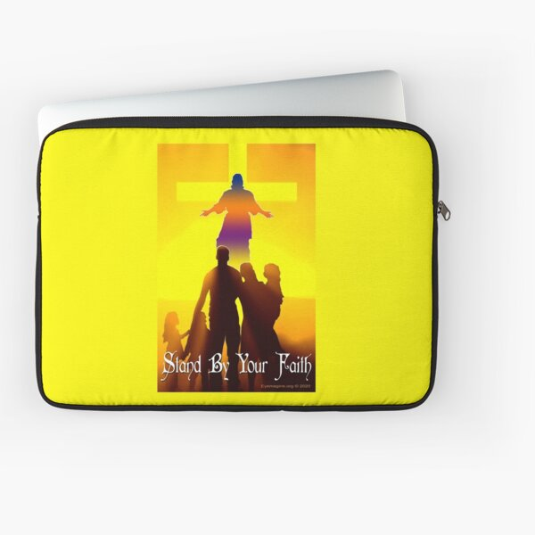 Stand By Your Faith Laptop Sleeve