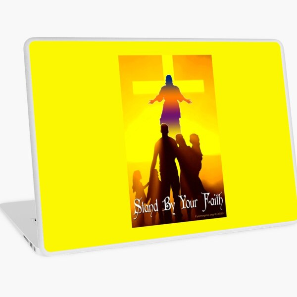 Stand By Your Faith Laptop Skin