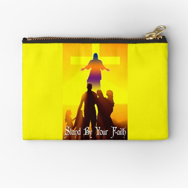 Stand By Your Faith Zipper Pouch