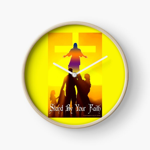 Stand By Your Faith Clock