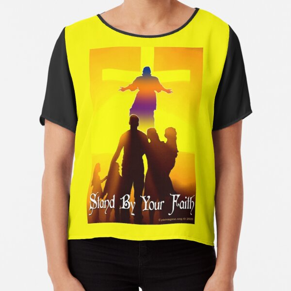 Stand By Your Faith Chiffon Top