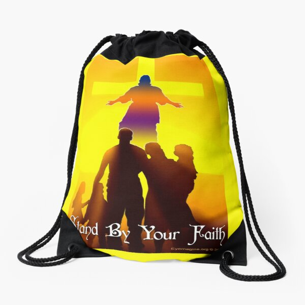 Stand By Your Faith Drawstring Bag