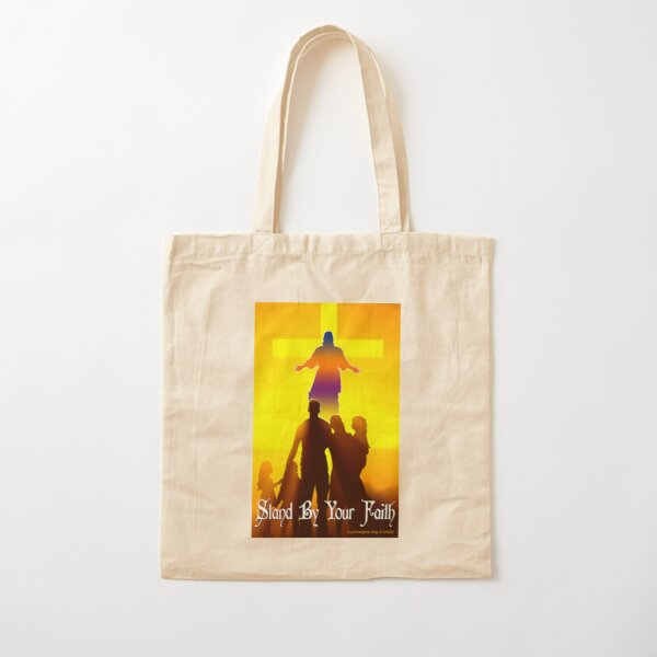 Stand By Your Faith Cotton Tote Bag
