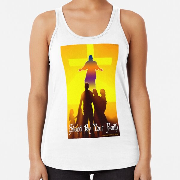 Stand By Your Faith Racerback Tank Top