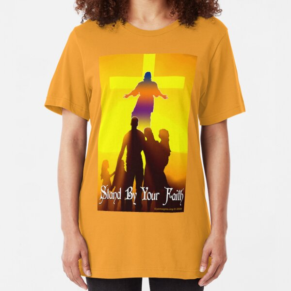 Stand By Your Faith Slim Fit T-Shirt