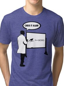 Bird >= Word Tri-blend T-Shirt