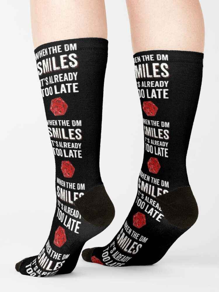 Alternate view of When The DM Smiles Its Already Too Late RPG Gamer DnD Socks