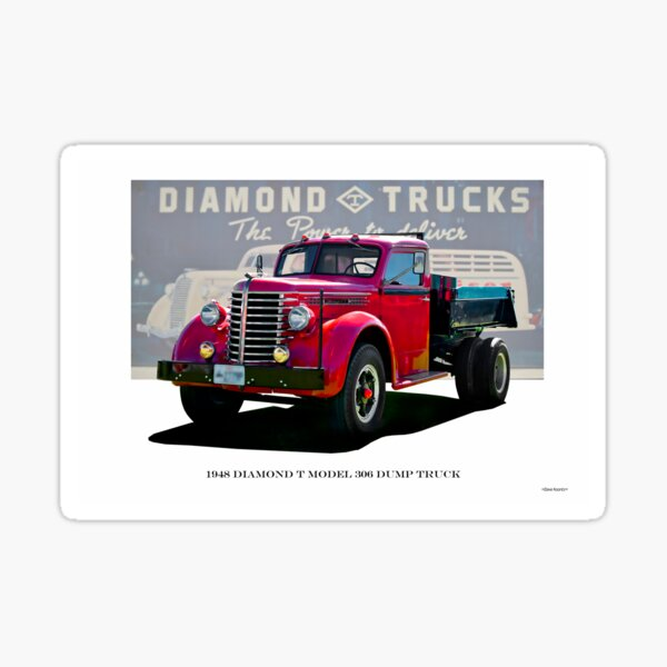 Camion à benne basculante Diamond T modèle 306 1948 Sticker