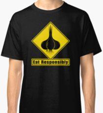 Garlic - Eat Responsibly! Road Sign Classic T-Shirt