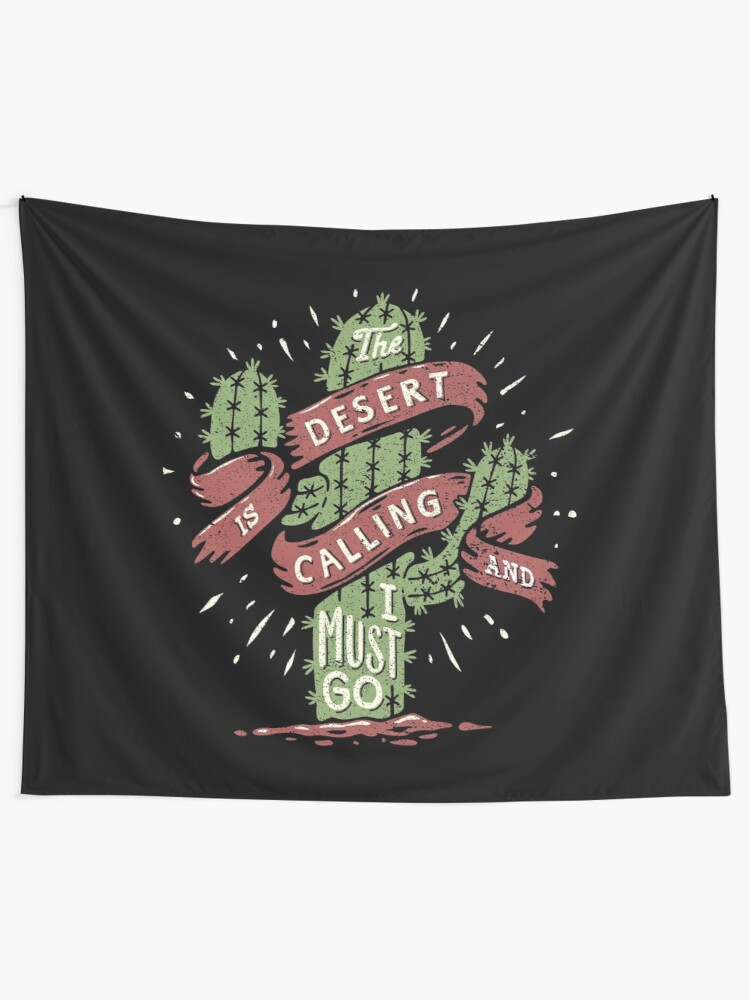 Alternate view of The Desert Is Calling I Must Go Vintage Cactus Graphic Gift Tapestry