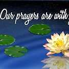 Our Prayers are with you by Franklin Lindsey