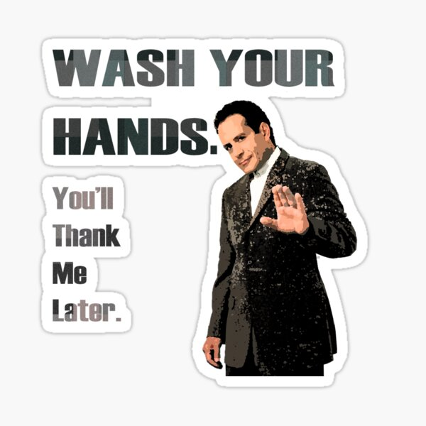 Wash Your Hands_You'll Thank me Later_Andrian Monk. Sticker