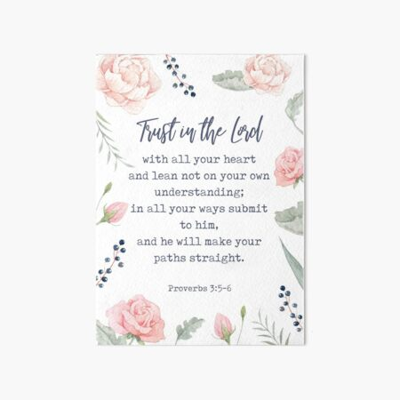 Proverbs 3:5-6 - Inspirational Christian Quote Art Board Print
