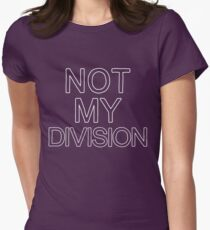 Not My Division (White) Women's Fitted T-Shirt