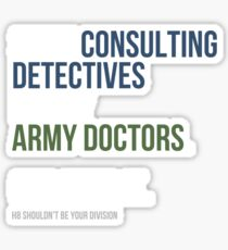 Some Consulting Detectives... - White Text Sticker