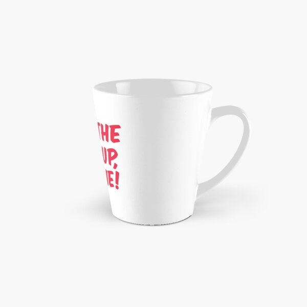 Shut The F*ck Up Donnie! Tall Mug