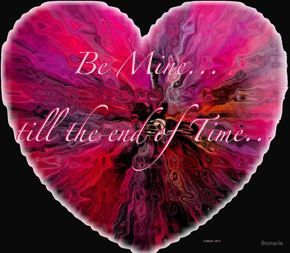 Be Mine till the end of Time.. by linmarie