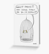 parole Greeting Card